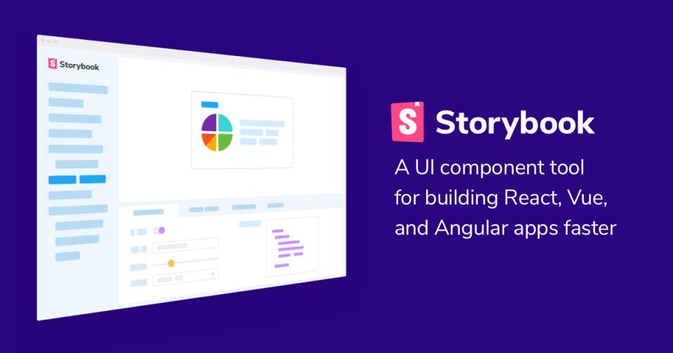 Storybook: UI component explorer for frontend developers
